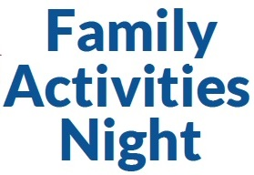 Family Activities Night
